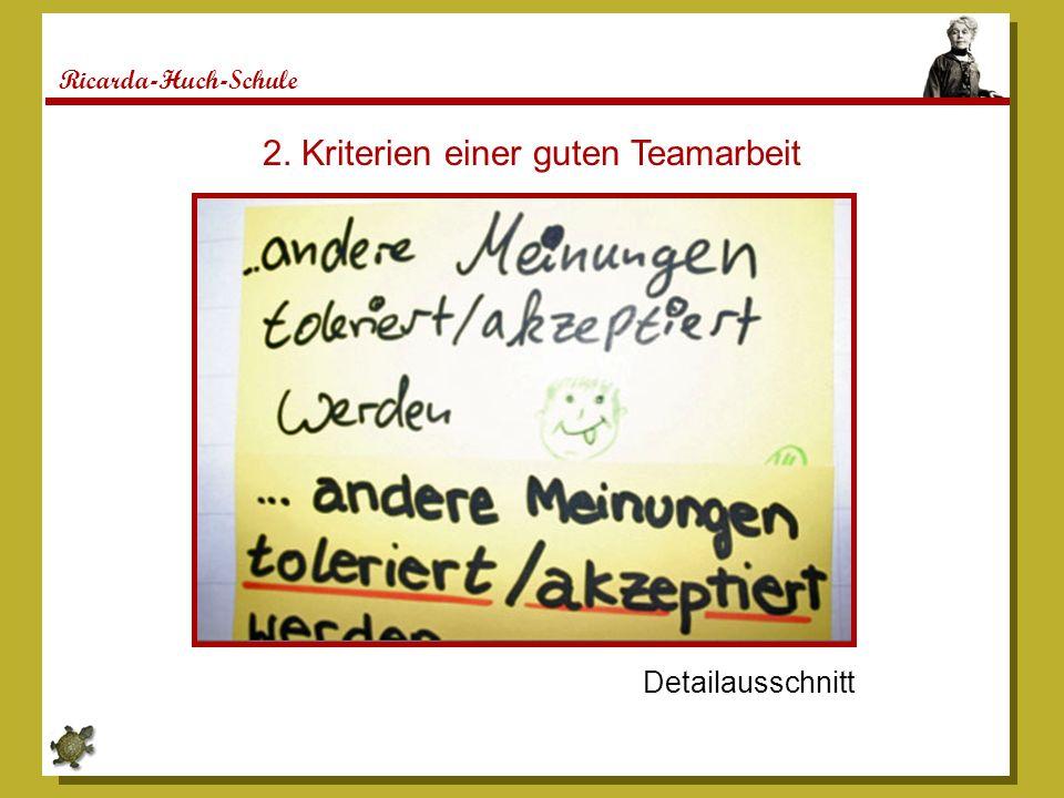 2. Kriterien einer guten Teamarbeit