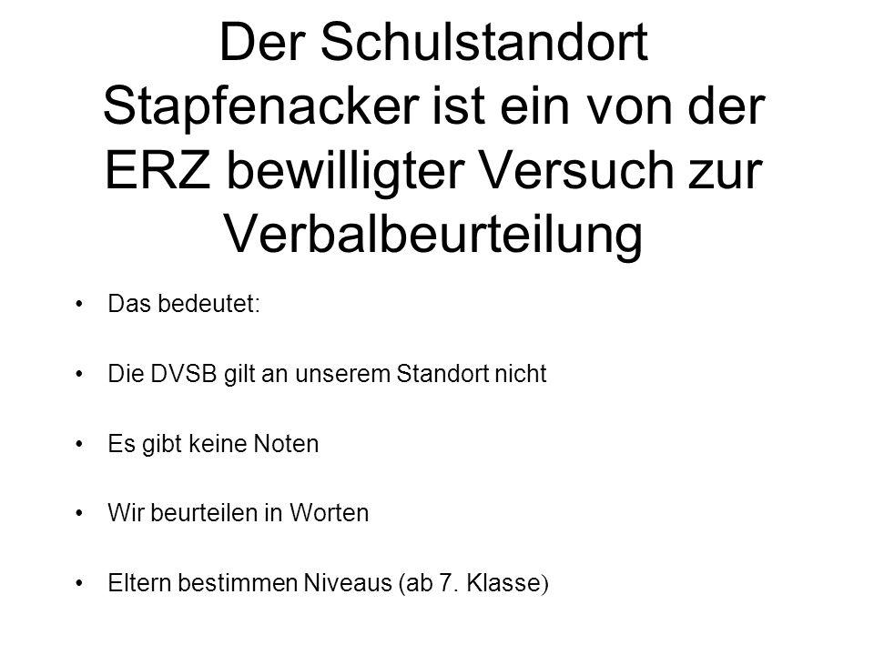 Der Schulstandort Stapfenacker ist ein von der ERZ bewilligter Versuch zur Verbalbeurteilung