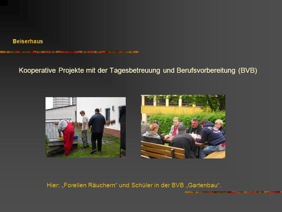 """Hier: """"Forellen Räuchern und Schüler in der BVB """"Gartenbau ."""