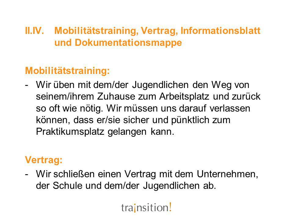 II. IV. Mobilitätstraining, Vertrag, Informationsblatt