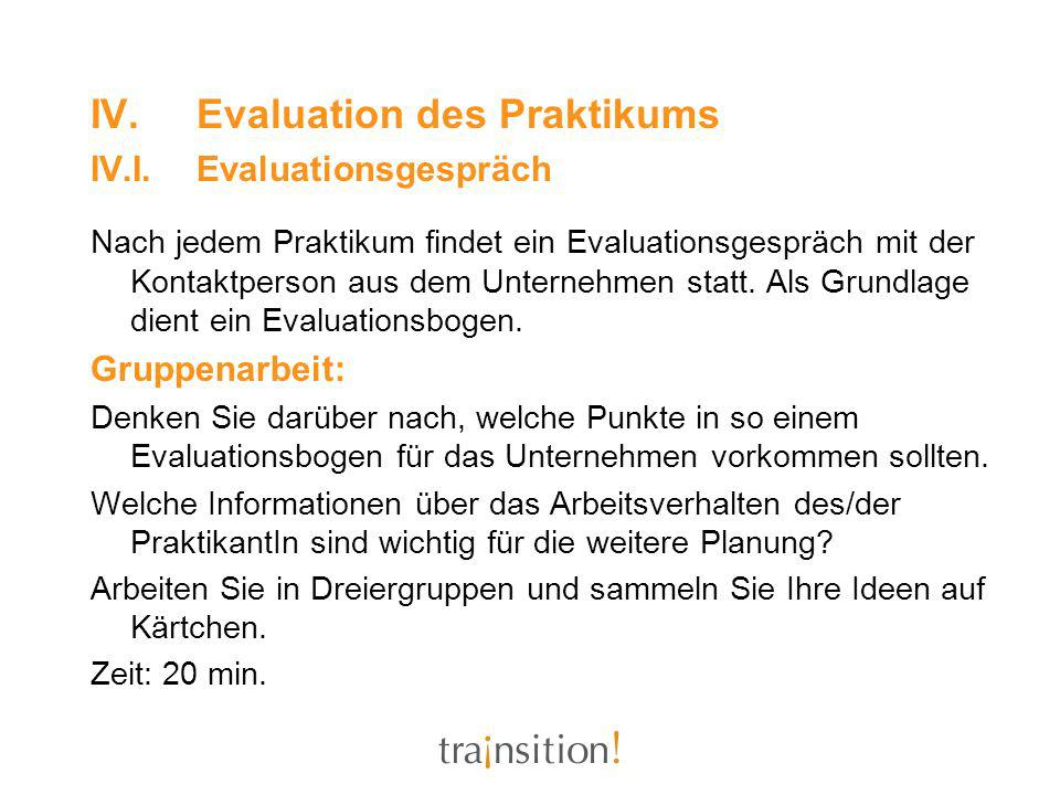 IV. Evaluation des Praktikums