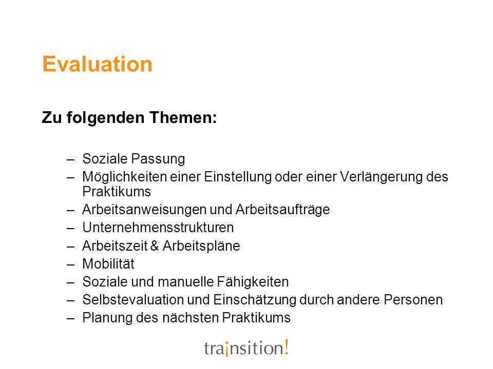 Evaluation Zu folgenden Themen: Soziale Passung