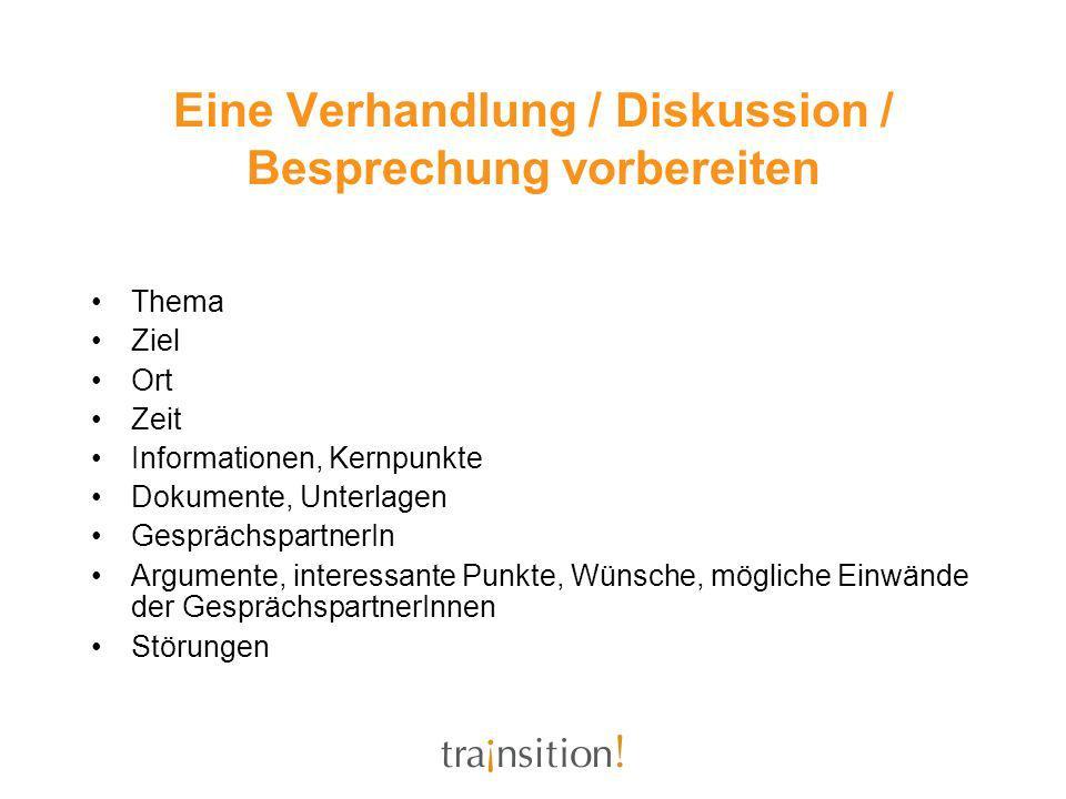 Eine Verhandlung / Diskussion / Besprechung vorbereiten