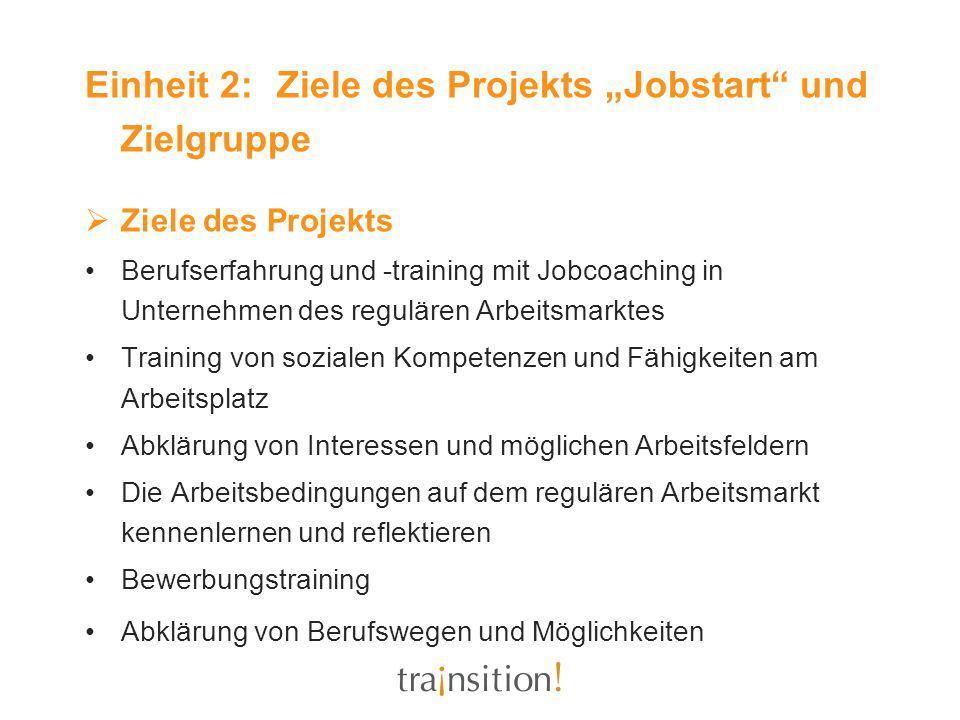 """Einheit 2: Ziele des Projekts """"Jobstart und Zielgruppe"""
