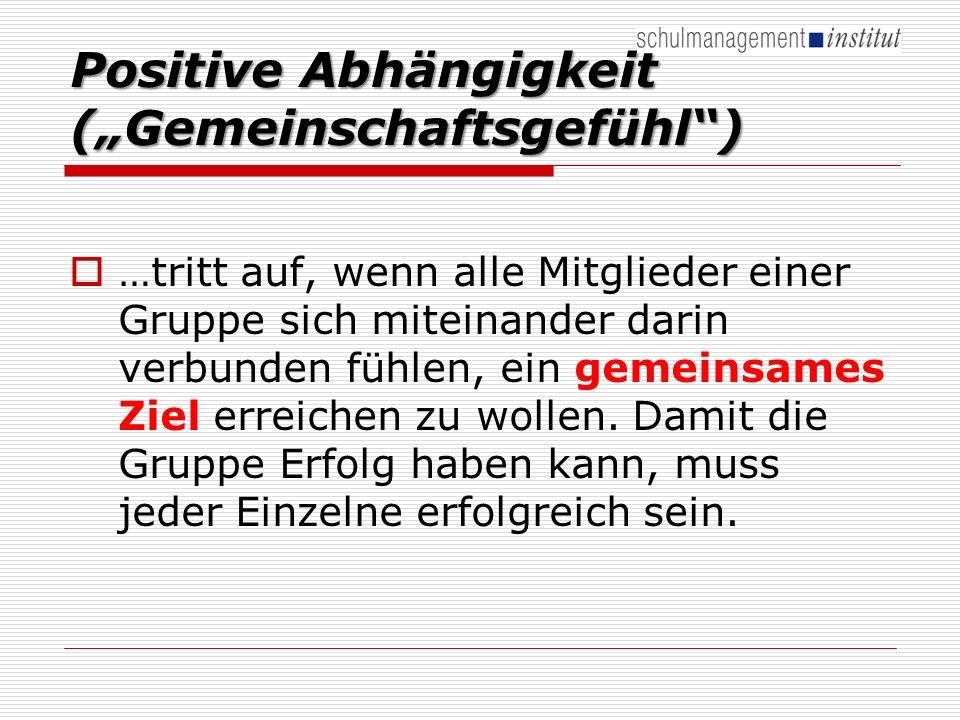 """Positive Abhängigkeit (""""Gemeinschaftsgefühl )"""