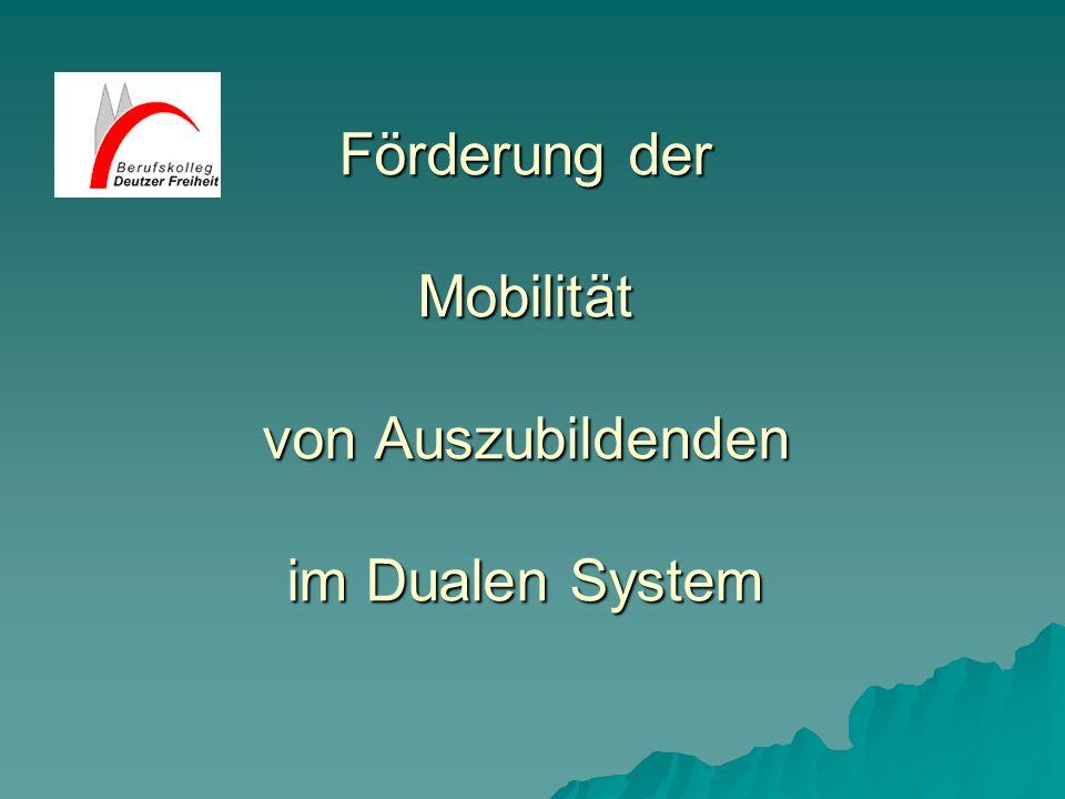 Förderung der Mobilität von Auszubildenden im Dualen System