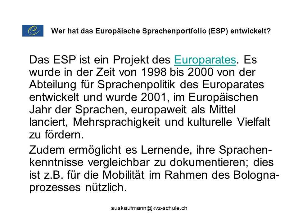 Wer hat das Europäische Sprachenportfolio (ESP) entwickelt