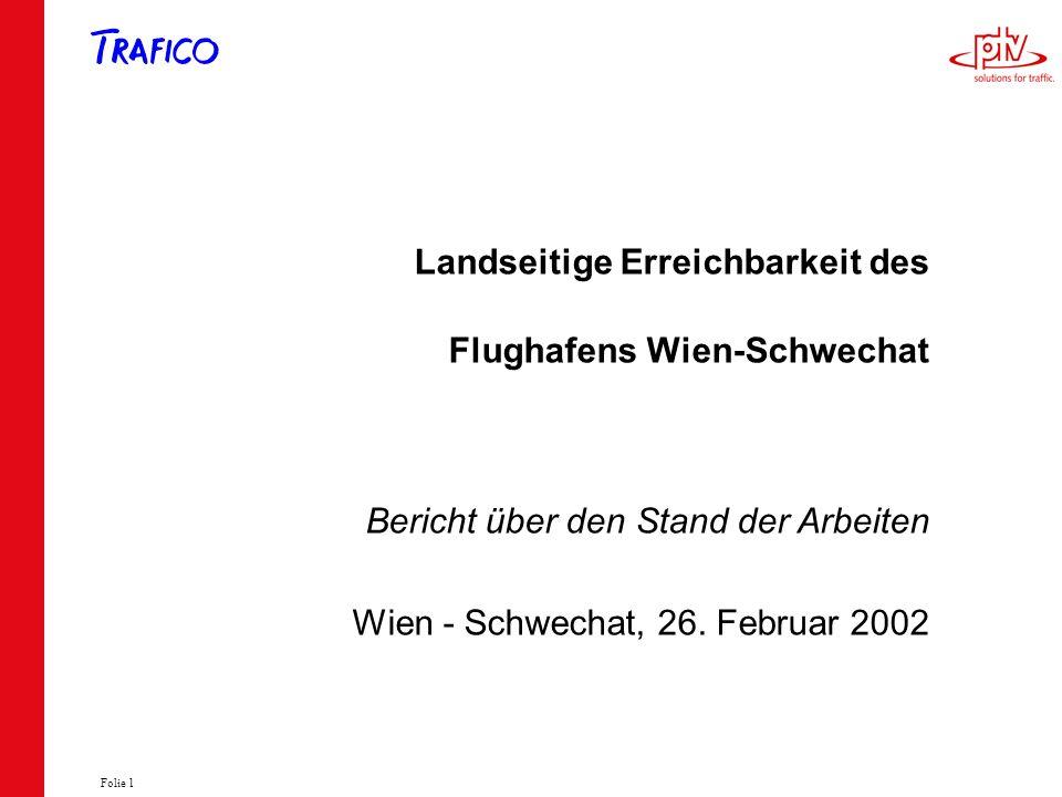 Landseitige Erreichbarkeit des Flughafens Wien-Schwechat