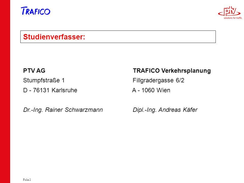 Studienverfasser: PTV AG TRAFICO Verkehrsplanung