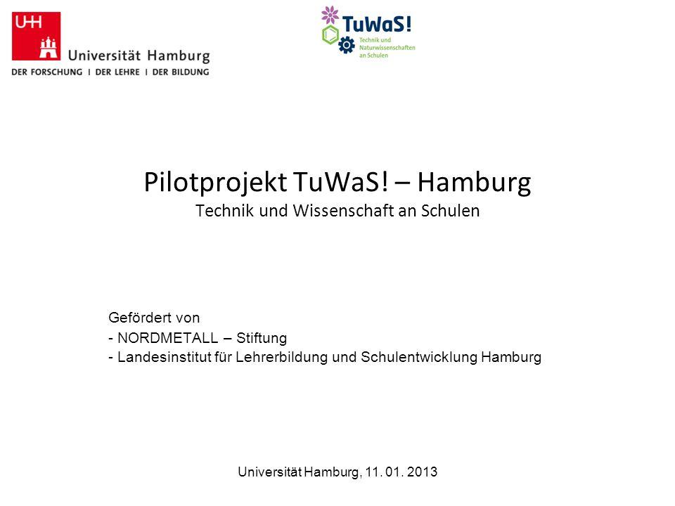 Pilotprojekt TuWaS! – Hamburg Technik und Wissenschaft an Schulen
