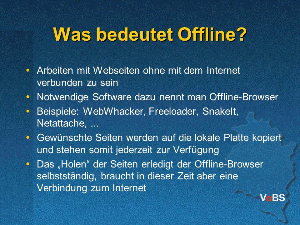 Was bedeutet Offline Arbeiten mit Webseiten ohne mit dem Internet verbunden zu sein. Notwendige Software dazu nennt man Offline-Browser.