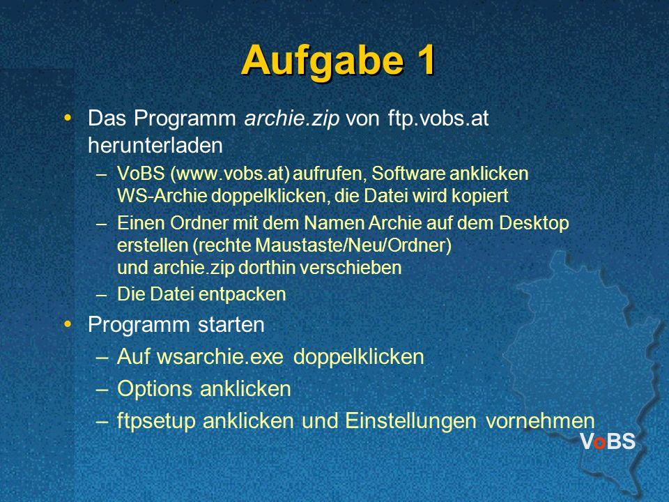 Aufgabe 1 Das Programm archie.zip von ftp.vobs.at herunterladen