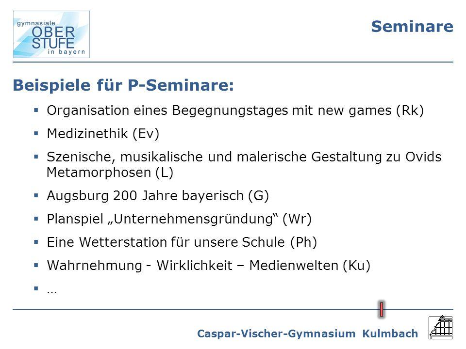 Beispiele für P-Seminare: