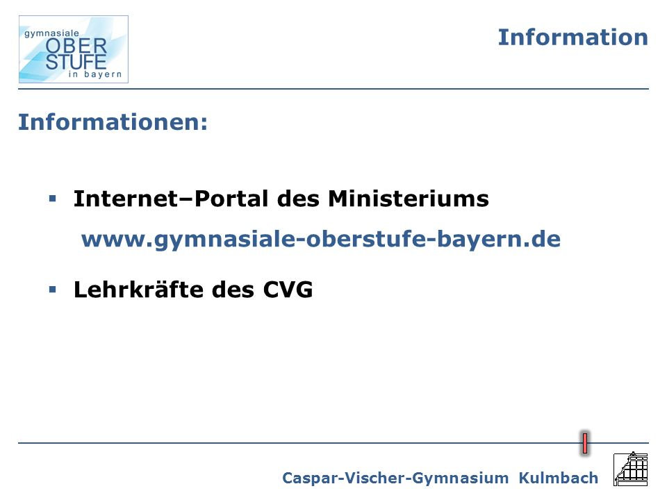 Information Informationen: Internet–Portal des Ministeriums