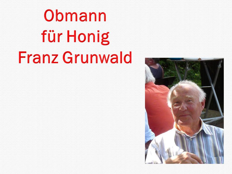 Obmann für Honig Franz Grunwald
