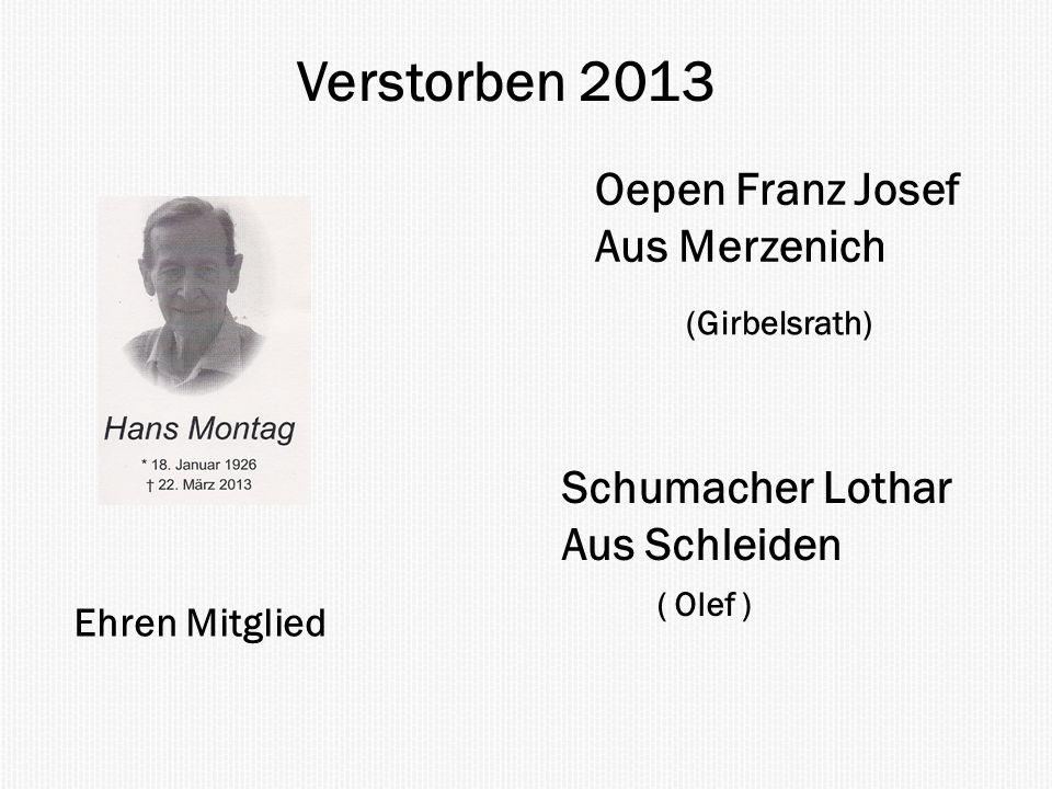 Verstorben 2013 Oepen Franz Josef Aus Merzenich Schumacher Lothar