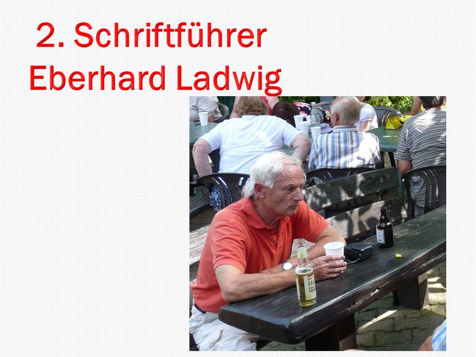 2. Schriftführer Eberhard Ladwig