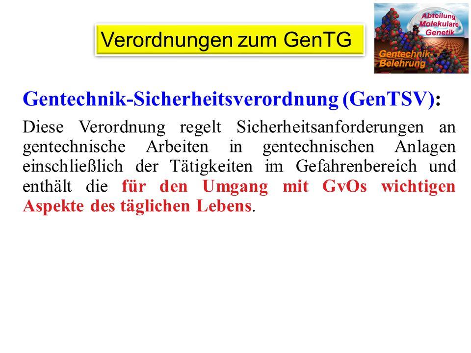 Verordnungen zum GenTG