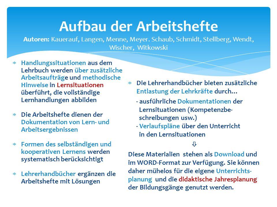 Aufbau der Arbeitshefte Autoren: Kauerauf, Langen, Menne, Meyer