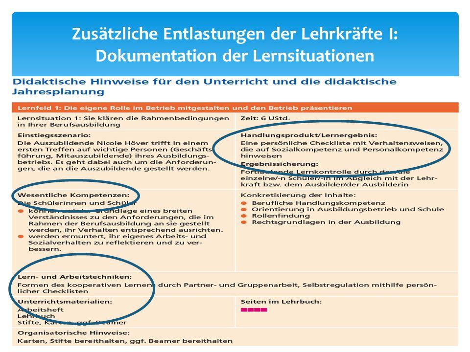 Zusätzliche Entlastungen der Lehrkräfte I: Dokumentation der Lernsituationen