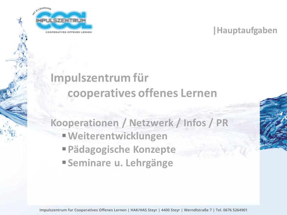 |Hauptaufgaben Impulszentrum für cooperatives offenes Lernen