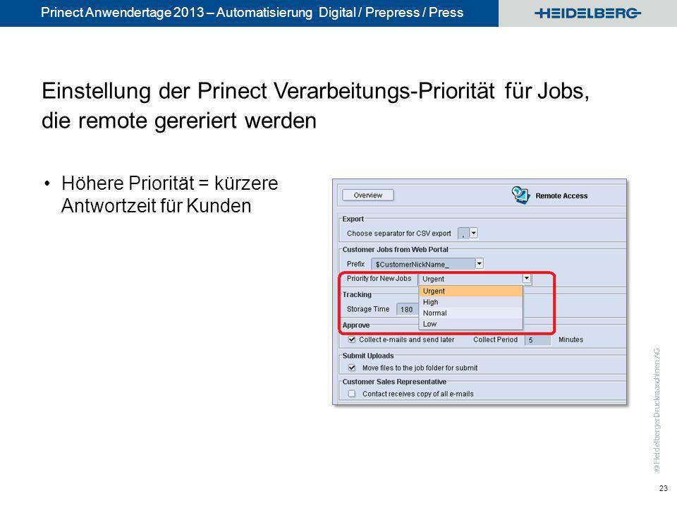 Einstellung der Prinect Verarbeitungs-Priorität für Jobs, die remote gereriert werden