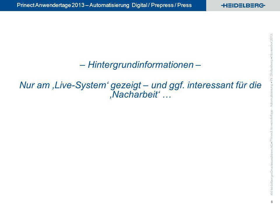 – Hintergrundinformationen – Nur am 'Live-System' gezeigt – und ggf