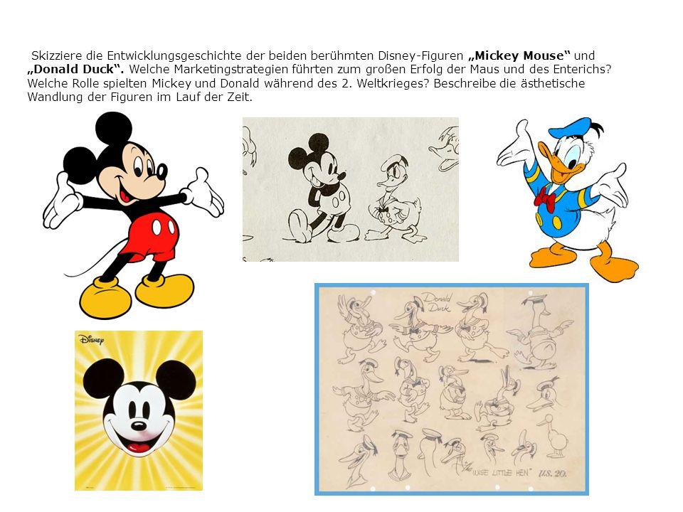 """Skizziere die Entwicklungsgeschichte der beiden berühmten Disney-Figuren """"Mickey Mouse und """"Donald Duck ."""