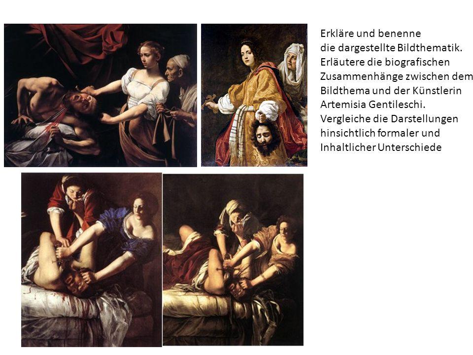 Erkläre und benenne die dargestellte Bildthematik. Erläutere die biografischen. Zusammenhänge zwischen dem.