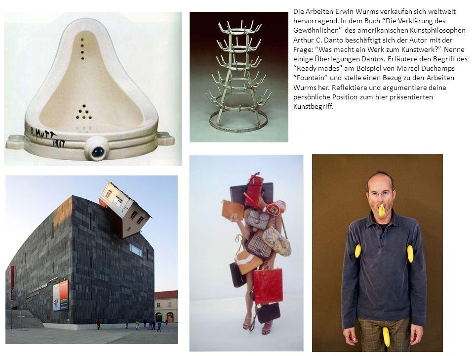 Die Arbeiten Erwin Wurms verkaufen sich weltweit hervorragend