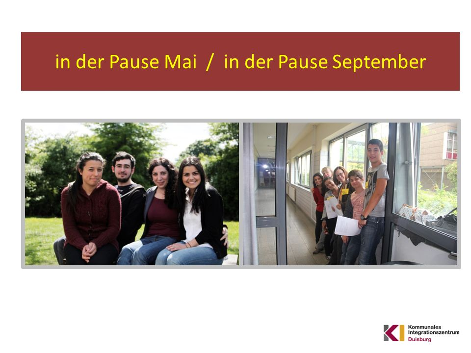 in der Pause Mai / in der Pause September