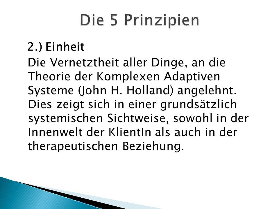 Die 5 Prinzipien 2.) Einheit.