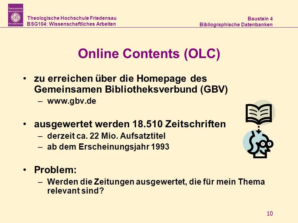 Online Contents (OLC) zu erreichen über die Homepage des Gemeinsamen Bibliotheksverbund (GBV) www.gbv.de.