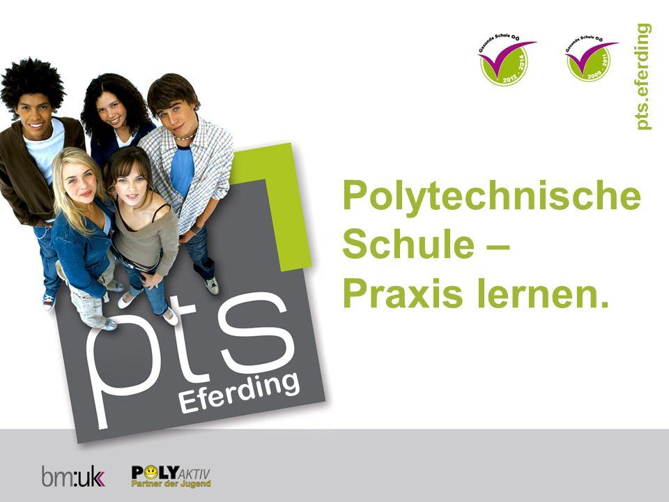Polytechnische Schule – Praxis lernen.