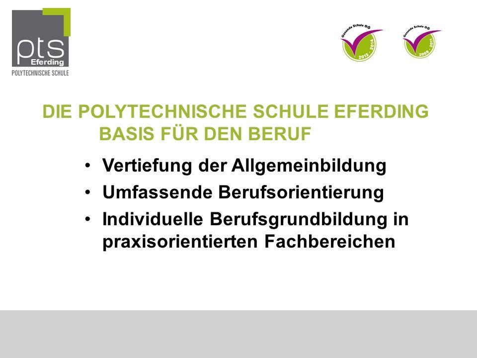 DIE POLYTECHNISCHE SCHULE EFERDING BASIS FÜR DEN BERUF