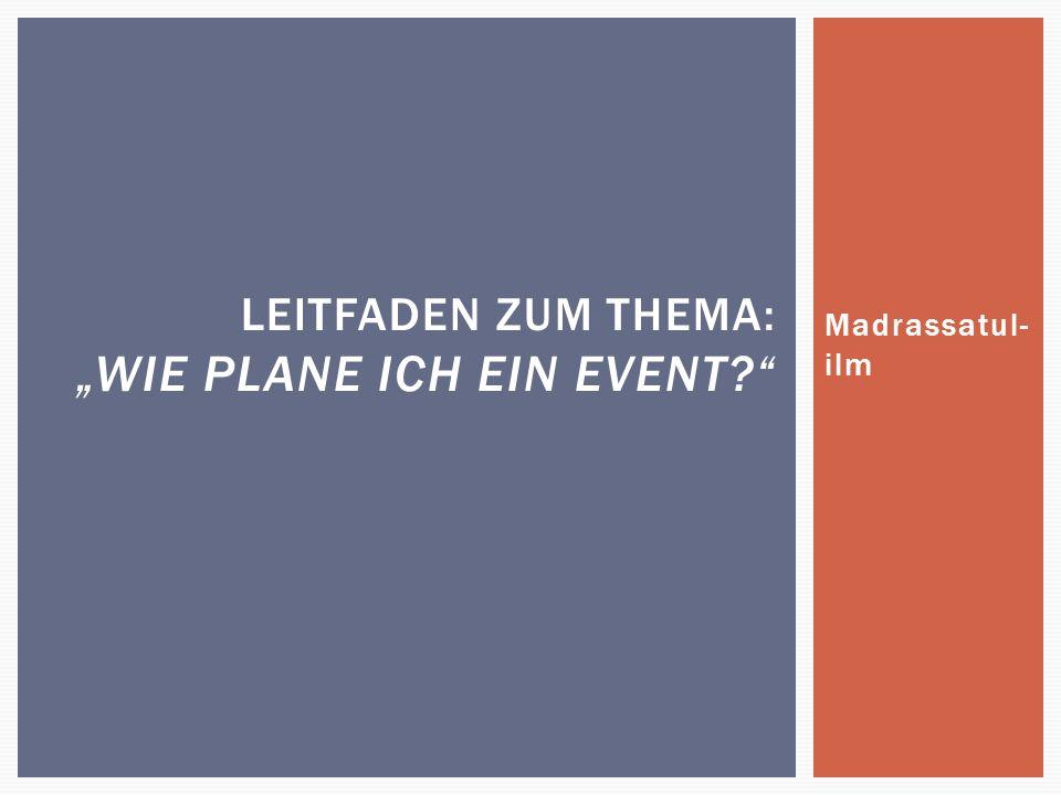 """Leitfaden zum Thema: """"wie Plane ich ein Event"""