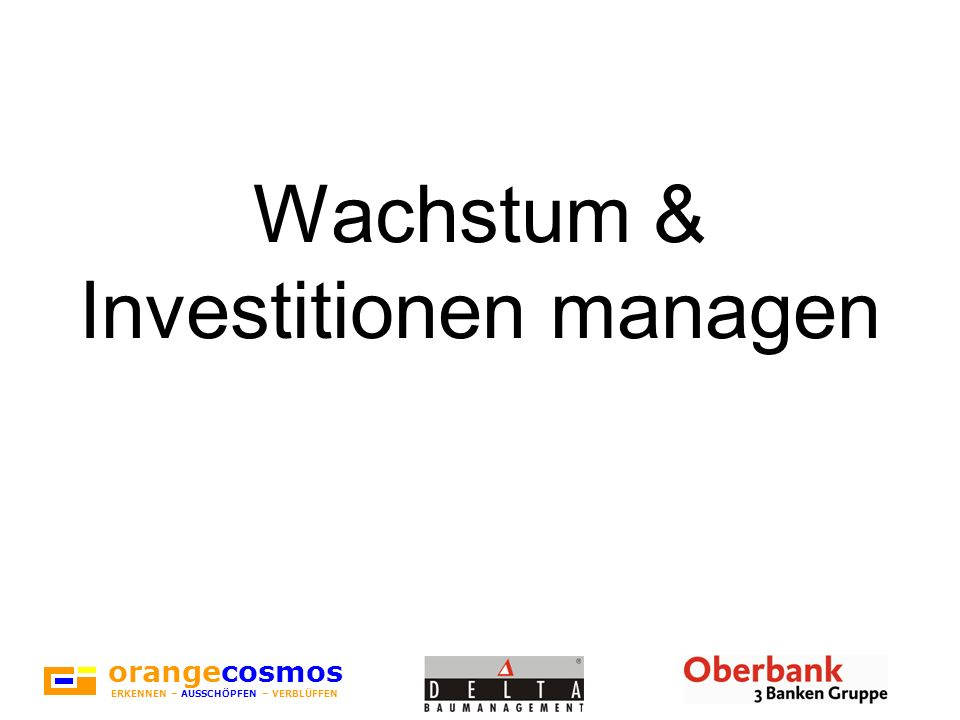 Wachstum & Investitionen managen