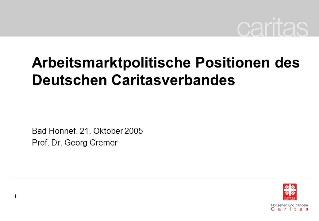 Arbeitsmarktpolitische Positionen des Deutschen Caritasverbandes