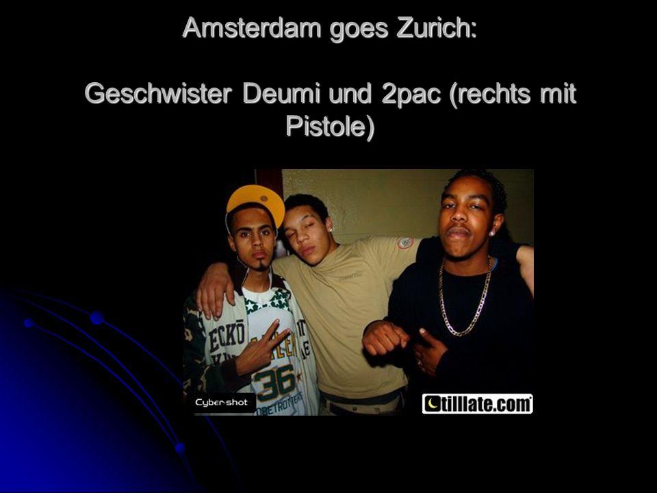 Amsterdam goes Zurich: Geschwister Deumi und 2pac (rechts mit Pistole)