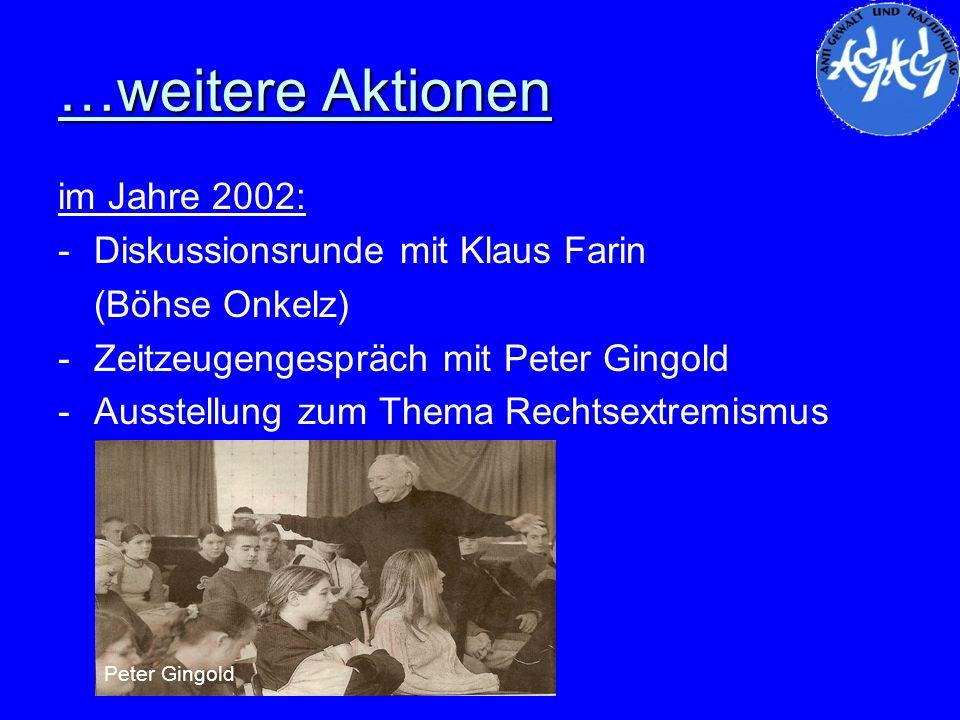…weitere Aktionen im Jahre 2002: Diskussionsrunde mit Klaus Farin