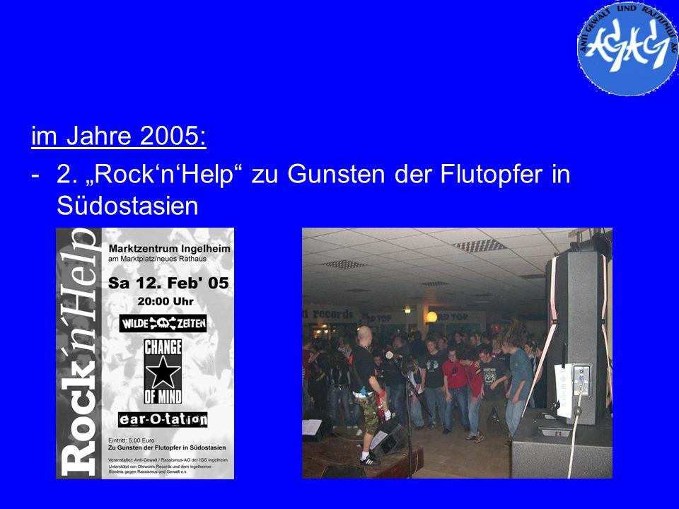 """im Jahre 2005: 2. """"Rock'n'Help zu Gunsten der Flutopfer in Südostasien"""