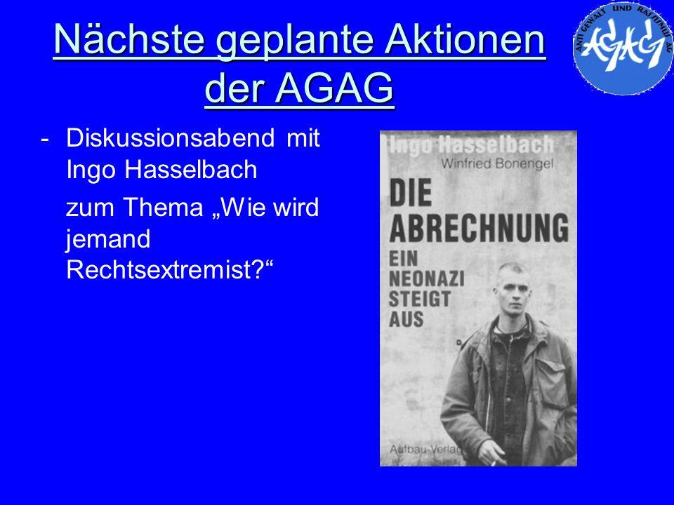Nächste geplante Aktionen der AGAG