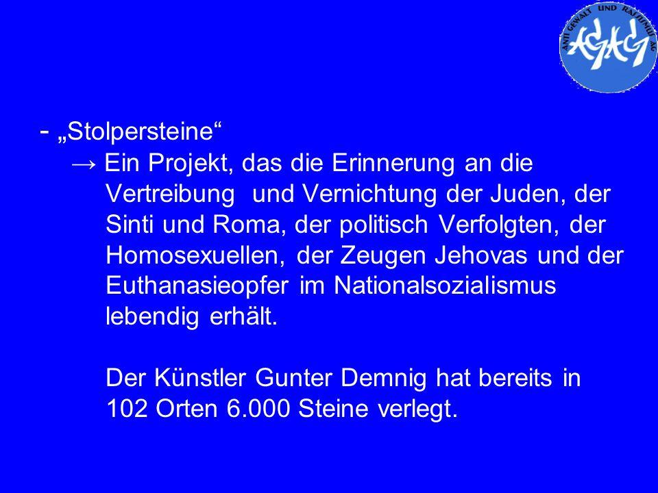 """- """"Stolpersteine → Ein Projekt, das die Erinnerung an die"""