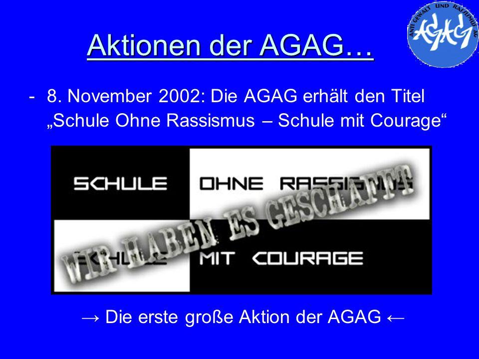 → Die erste große Aktion der AGAG ←