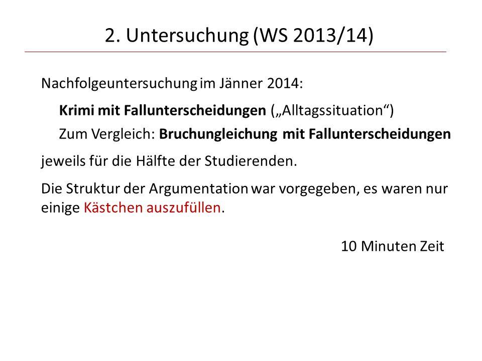 2. Untersuchung (WS 2013/14)