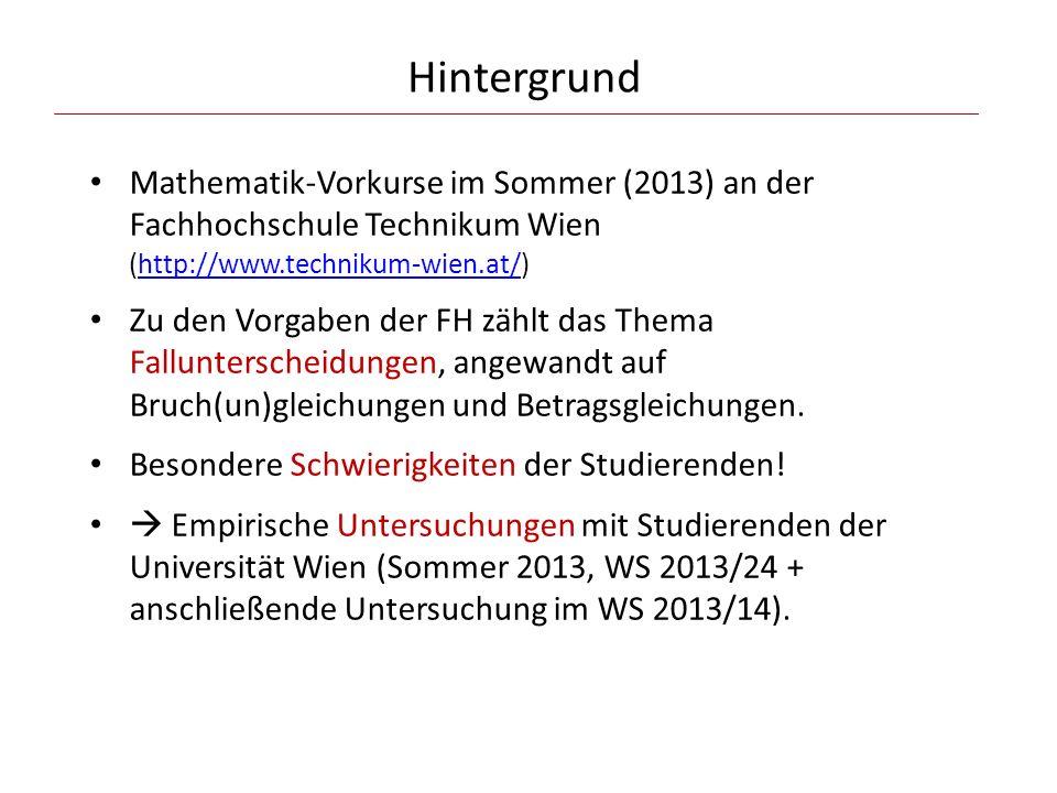 Hintergrund Mathematik-Vorkurse im Sommer (2013) an der Fachhochschule Technikum Wien (http://www.technikum-wien.at/)
