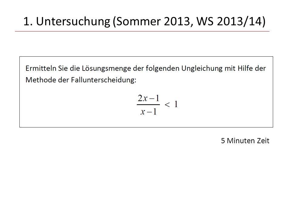 1. Untersuchung (Sommer 2013, WS 2013/14)