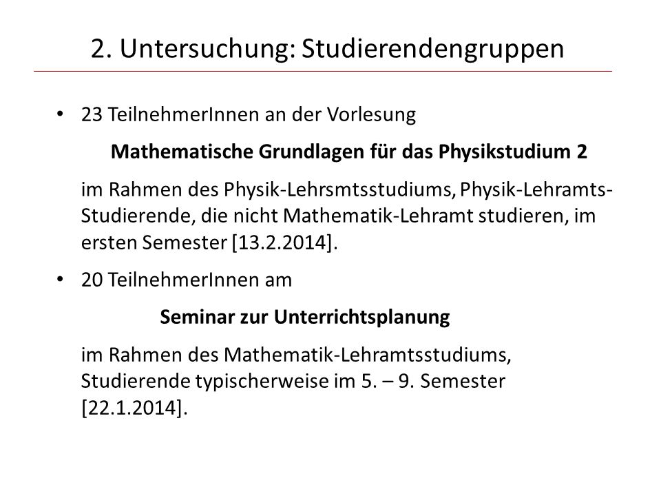 2. Untersuchung: Studierendengruppen