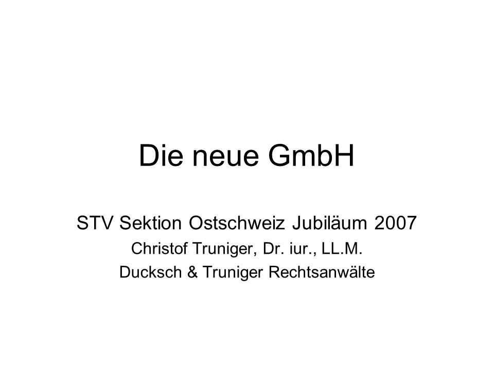 Die neue GmbH STV Sektion Ostschweiz Jubiläum 2007