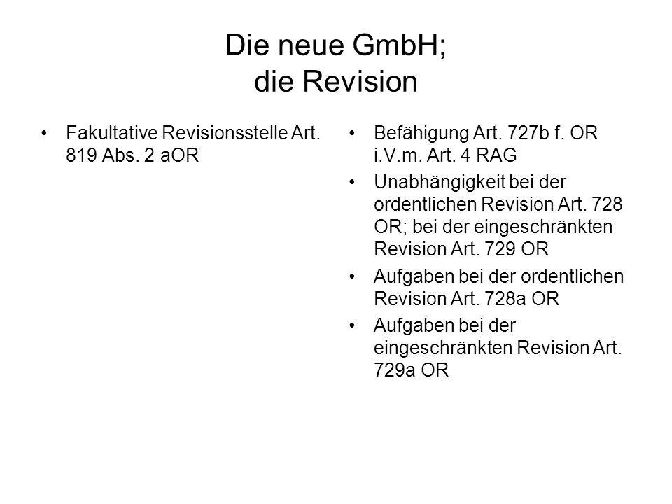 Die neue GmbH; die Revision